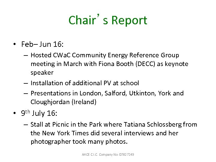 Chair's Report • Feb– Jun 16: – Hosted CWa. C Community Energy Reference Group