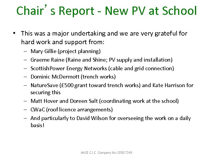 Chair's Report - New PV at School • This was a major undertaking and