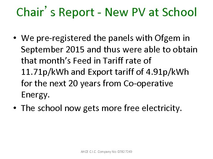 Chair's Report - New PV at School • We pre-registered the panels with Ofgem