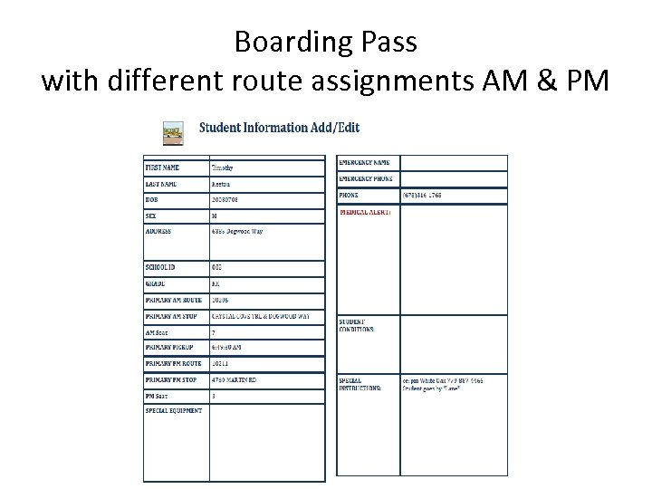 Boarding Pass with different route assignments AM & PM
