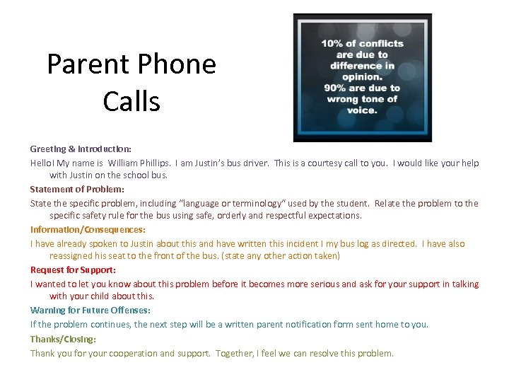 Parent Phone Calls Greeting & Introduction: Hello! My name is William Phillips. I am