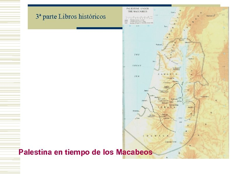 3ª parte Libros históricos Palestina en tiempo de los Macabeos