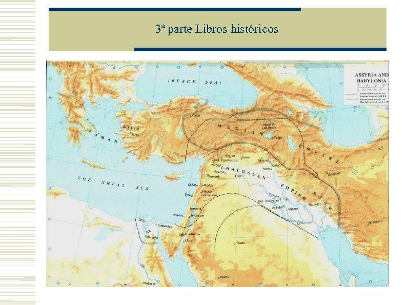 3ª parte Libros históricos