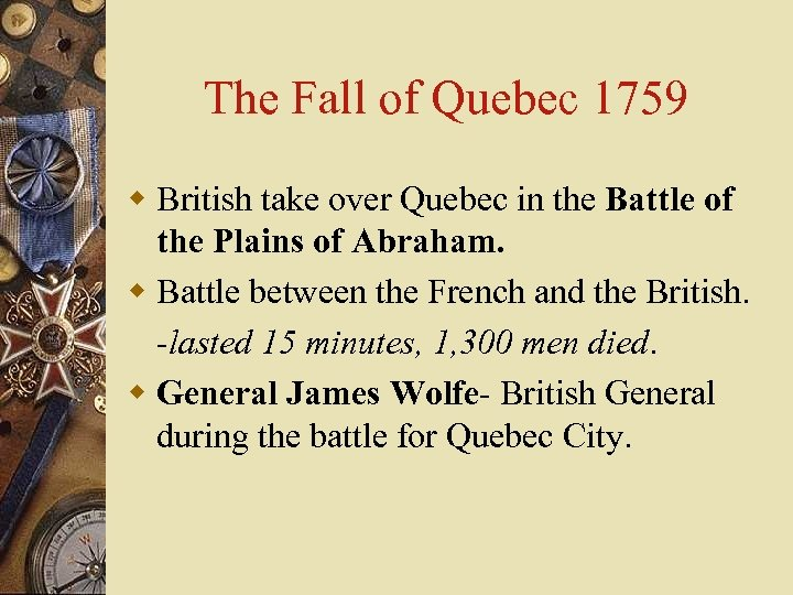 The Fall of Quebec 1759 w British take over Quebec in the Battle of