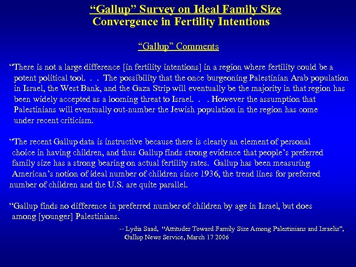 """""""Gallup"""" Survey on Ideal Family Size Convergence in Fertility Intentions """"Gallup"""" Comments """"There is"""