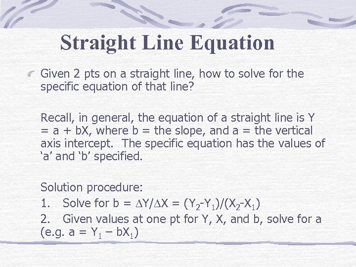 Straight Line Equation Given 2 pts on a straight line, how to solve for