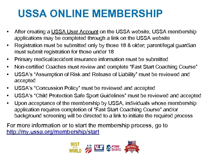 USSA ONLINE MEMBERSHIP • • After creating a USSA User Account on the USSA