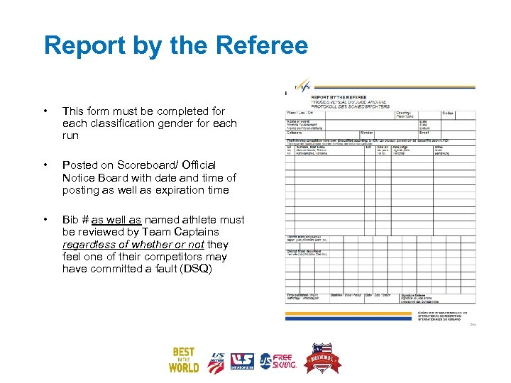 Report by the Referee • This form must be completed for each classification gender