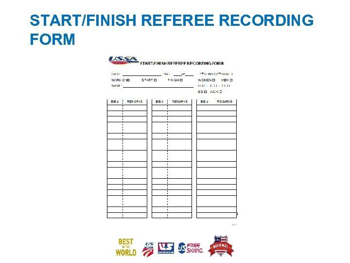 START/FINISH REFEREE RECORDING FORM