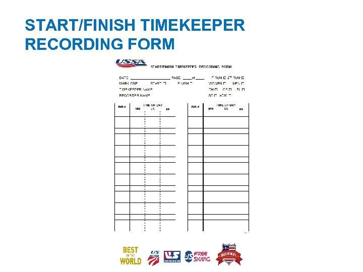 START/FINISH TIMEKEEPER RECORDING FORM