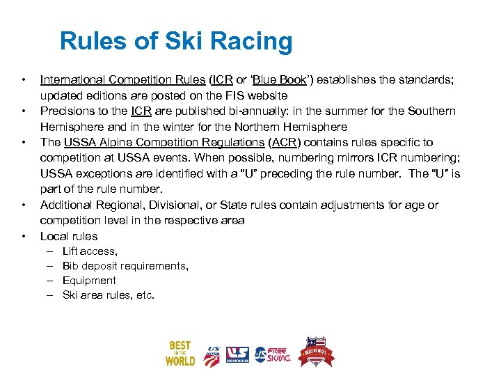 Rules of Ski Racing • • • International Competition Rules (ICR or 'Blue Book')