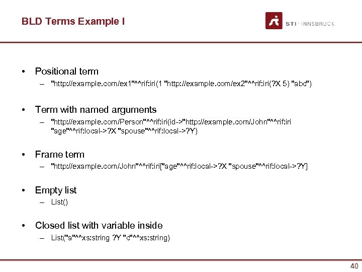 BLD Terms Example I • Positional term –