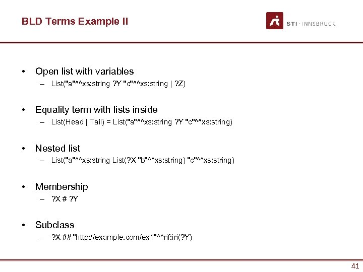 BLD Terms Example II • Open list with variables – List(