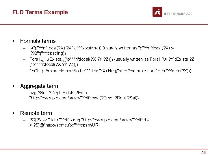 FLD Terms Example • Formula terms – : -(