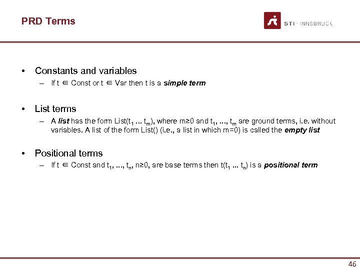 PRD Terms • Constants and variables – If t ∈ Const or t ∈