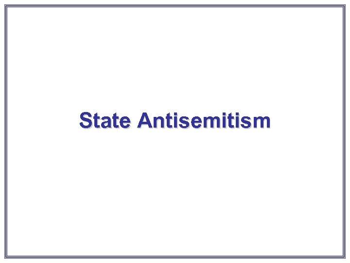 State Antisemitism