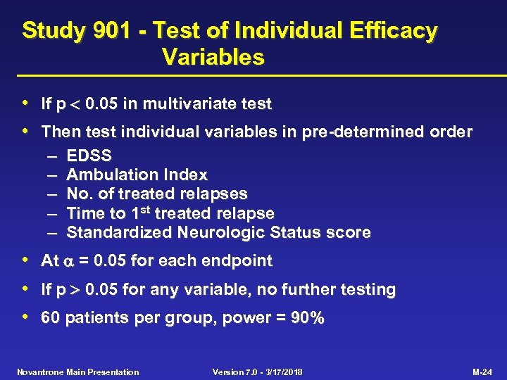 Study 901 - Test of Individual Efficacy Variables • • If p 0. 05
