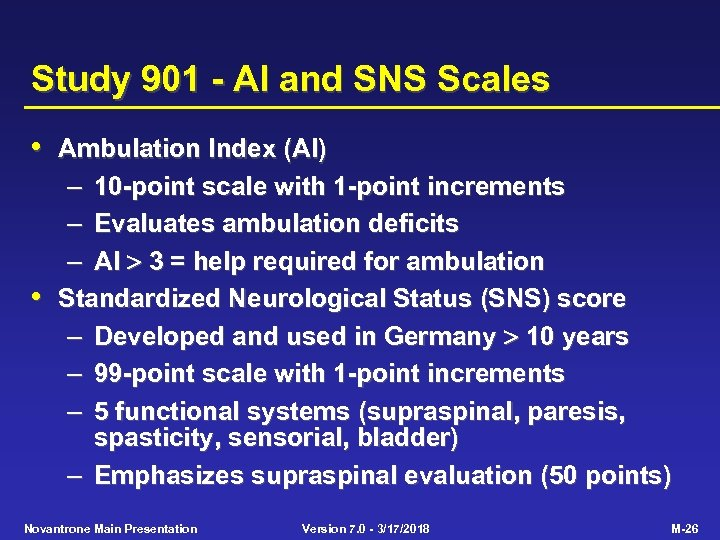 Study 901 - AI and SNS Scales • Ambulation Index (AI) – 10 -point