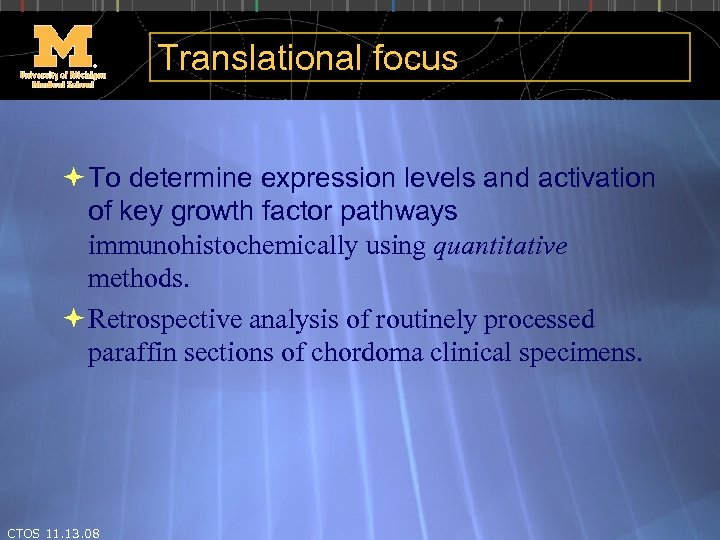 Translational focus To determine expression levels and activation of key growth factor pathways immunohistochemically