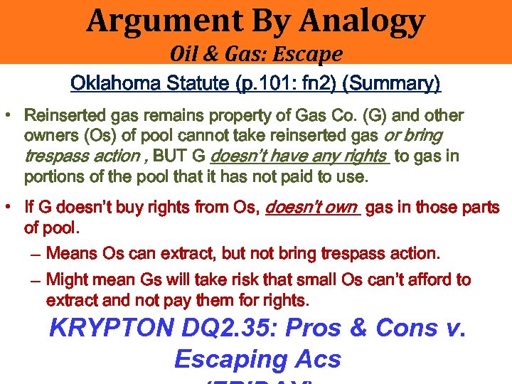 Argument By Analogy Oil & Gas: Escape Oklahoma Statute (p. 101: fn 2) (Summary)