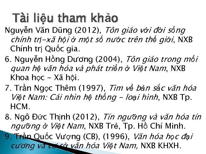 Tài liệu tham khảo Nguyễn Văn Dũng (2012), Tôn giáo với đời sống chính