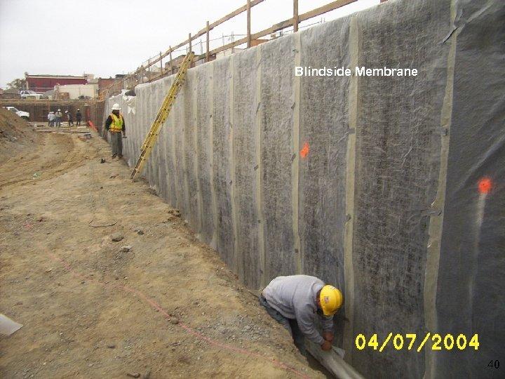 Blindside Membrane 40