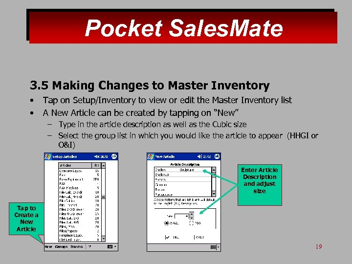 Pocket Sales. Mate 3. 5 Making Changes to Master Inventory • • Tap on