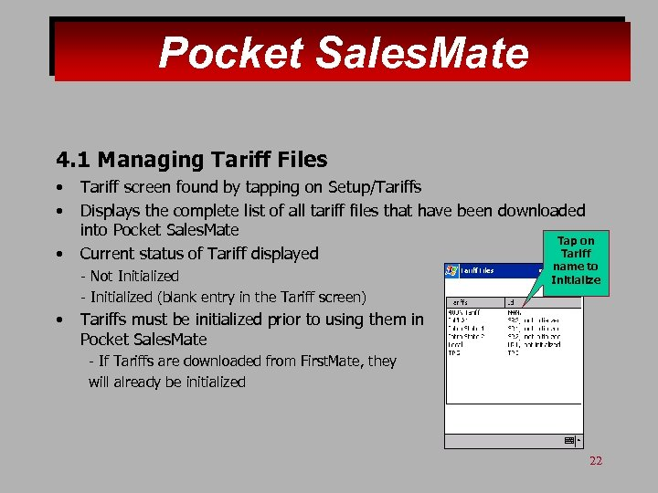 Pocket Sales. Mate 4. 1 Managing Tariff Files • • • Tariff screen found