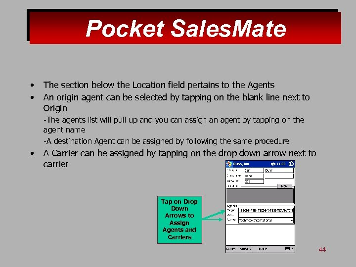 Pocket Sales. Mate • • The section below the Location field pertains to the