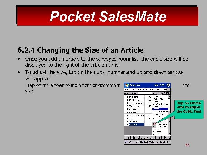 Pocket Sales. Mate 6. 2. 4 Changing the Size of an Article • •