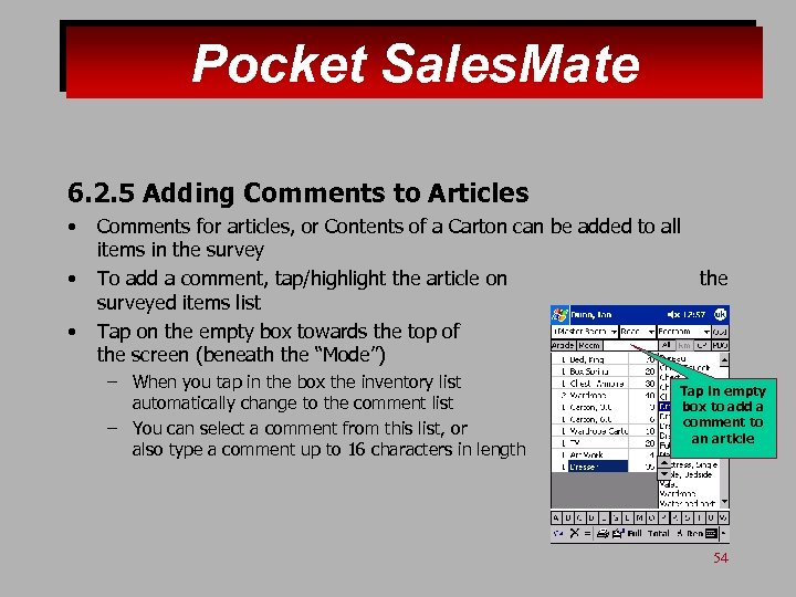 Pocket Sales. Mate 6. 2. 5 Adding Comments to Articles • • • Comments