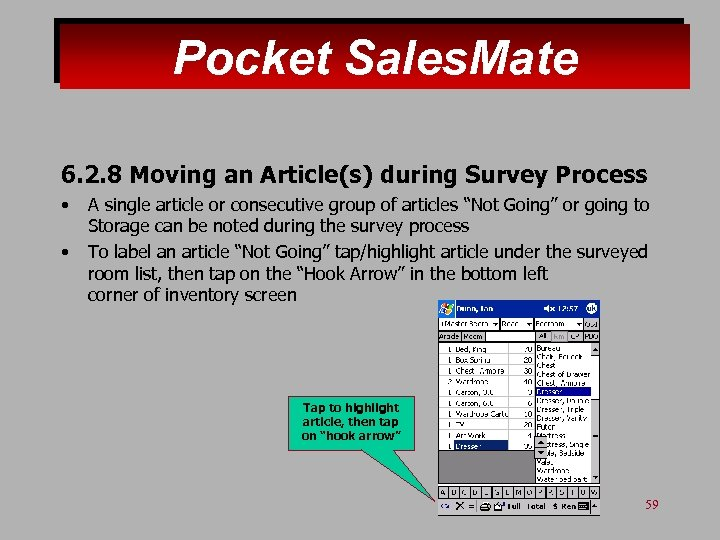 Pocket Sales. Mate 6. 2. 8 Moving an Article(s) during Survey Process • •