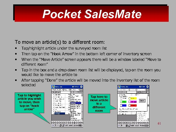 Pocket Sales. Mate To move an article(s) to a different room: • • •