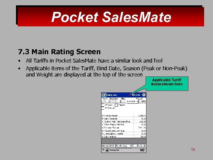 Pocket Sales. Mate 7. 3 Main Rating Screen • • All Tariffs in Pocket