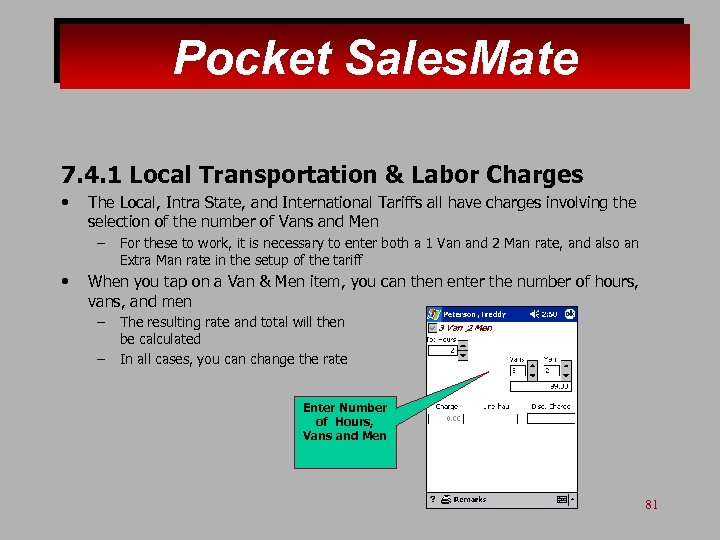 Pocket Sales. Mate 7. 4. 1 Local Transportation & Labor Charges • The Local,