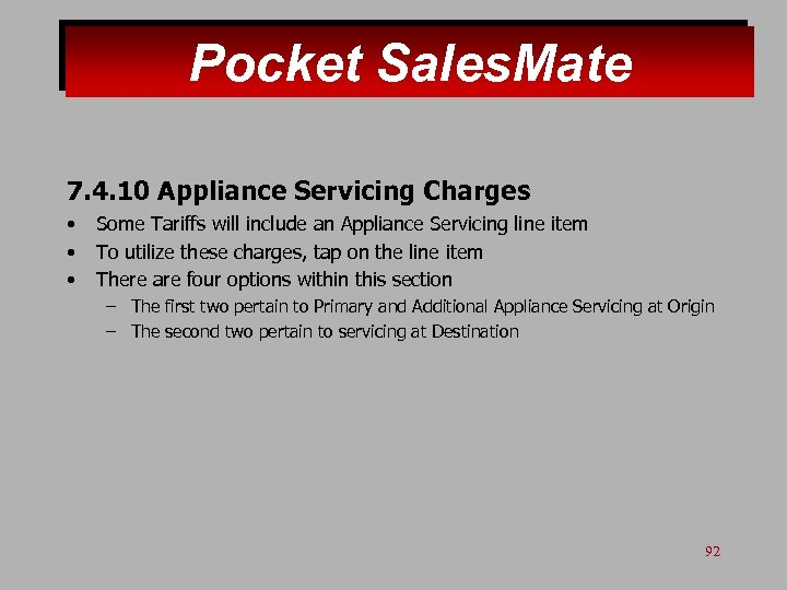 Pocket Sales. Mate 7. 4. 10 Appliance Servicing Charges • • • Some Tariffs