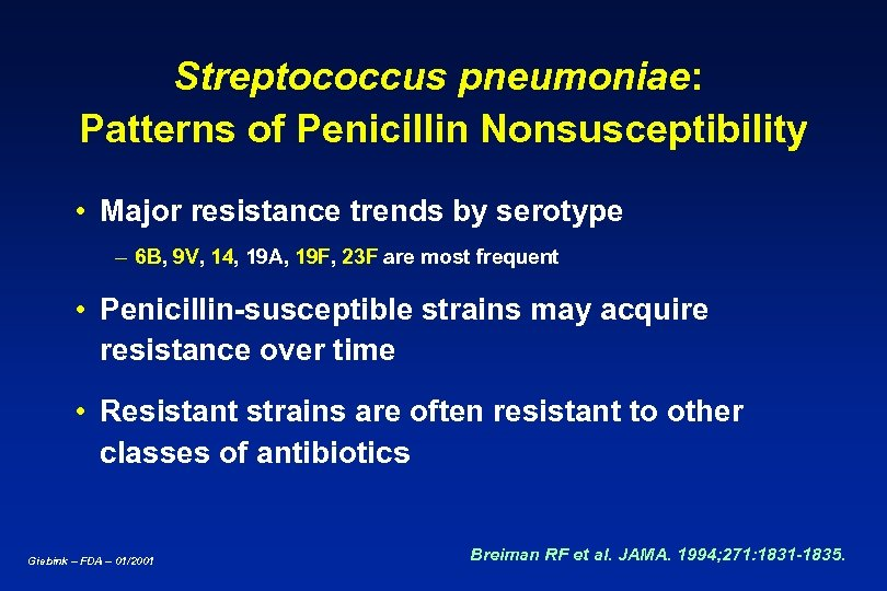 Streptococcus pneumoniae: Patterns of Penicillin Nonsusceptibility • Major resistance trends by serotype – 6