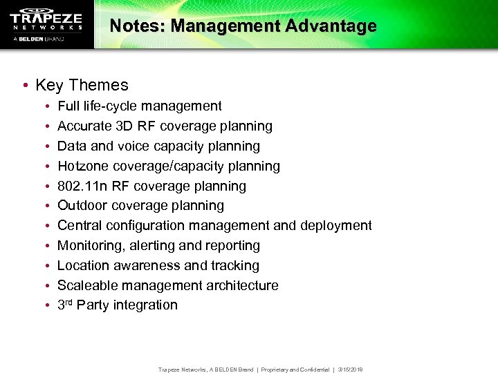 Notes: Management Advantage • Key Themes • • • Full life-cycle management Accurate 3
