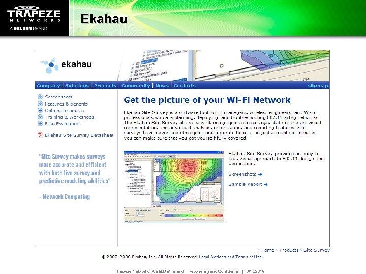 Ekahau Trapeze Networks, A BELDEN Brand   Proprietary and Confidential   3/15/2018