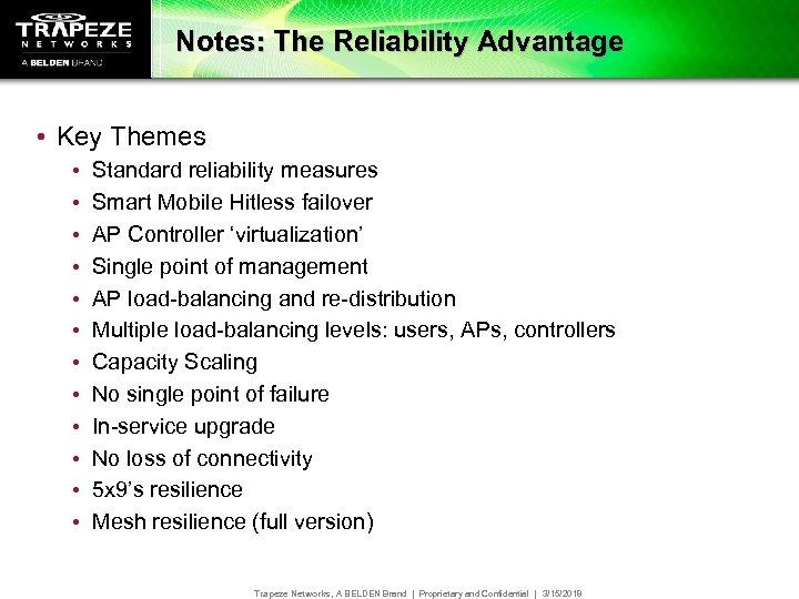 Notes: The Reliability Advantage • Key Themes • • • Standard reliability measures Smart