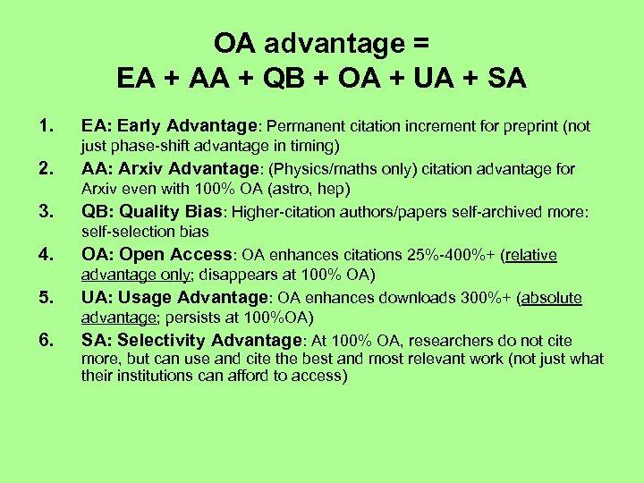 OA advantage = EA + AA + QB + OA + UA + SA