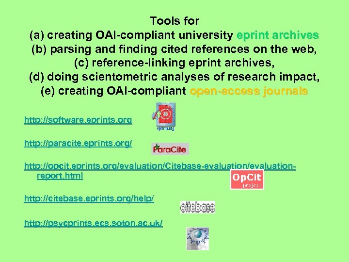 Tools for (a) creating OAI-compliant university eprint archives (b) parsing and finding cited references