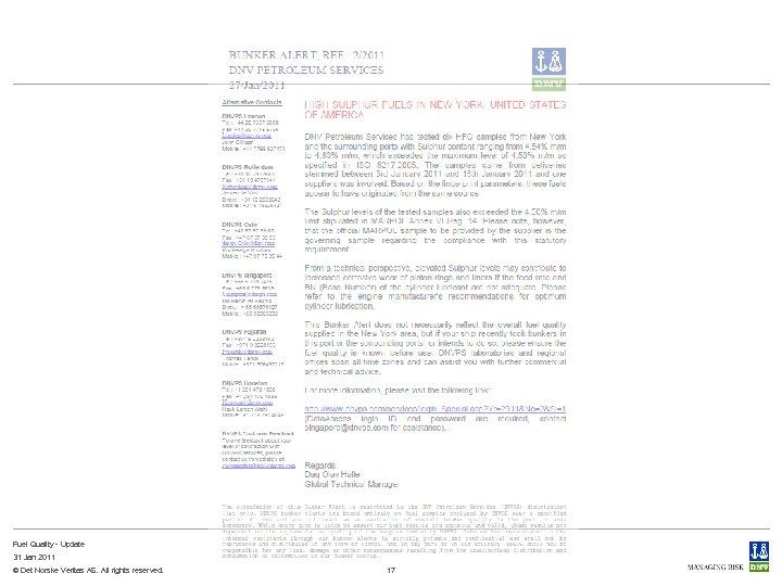 Fuel Quality - Update 31 Jan 2011 © Det Norske Veritas AS. All rights