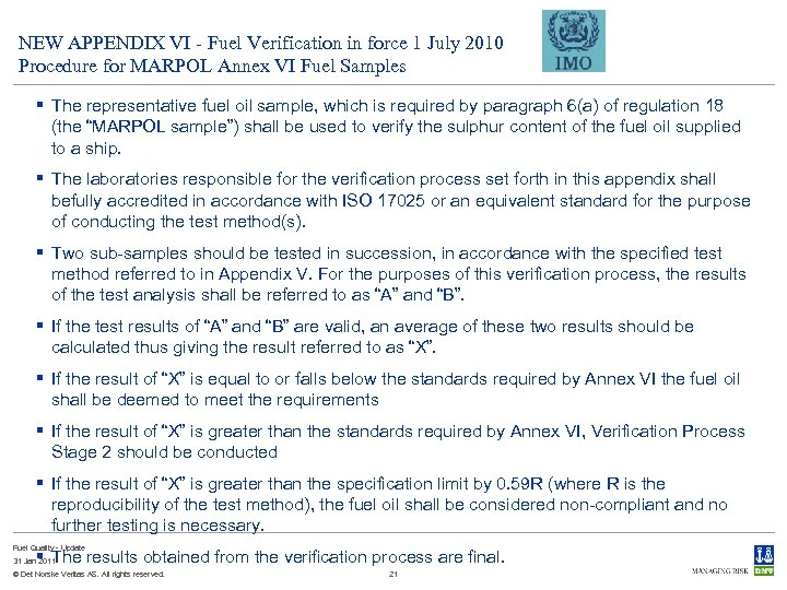 NEW APPENDIX VI - Fuel Verification in force 1 July 2010 Procedure for MARPOL