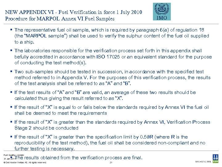 NEW APPENDIX VI - Fuel Verification in force 1 July 2010 Procedure for MARPOL
