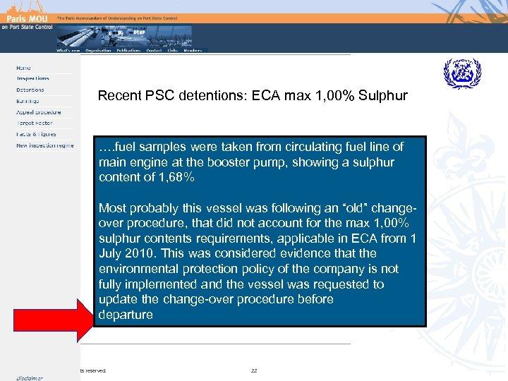 Recent PSC detentions: ECA max 1, 00% Sulphur …. fuel samples were taken from