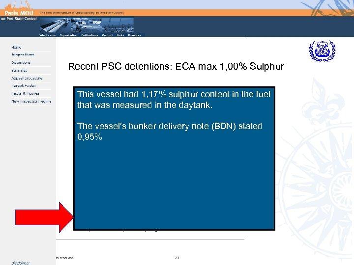 Recent PSC detentions: ECA max 1, 00% Sulphur This vessel had 1, 17% sulphur