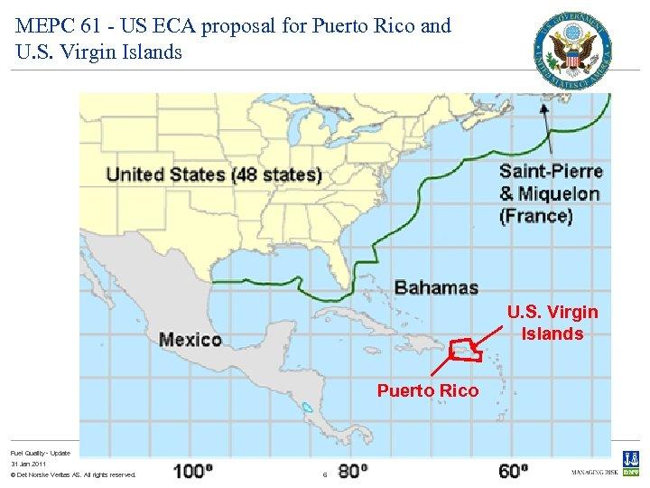 MEPC 61 - US ECA proposal for Puerto Rico and U. S. Virgin Islands