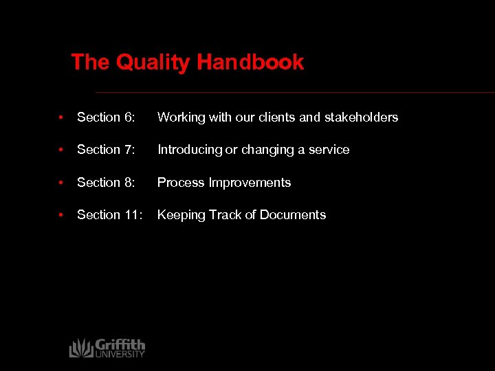 The Quality Handbook • Section 6: Working with our clients and stakeholders • Section