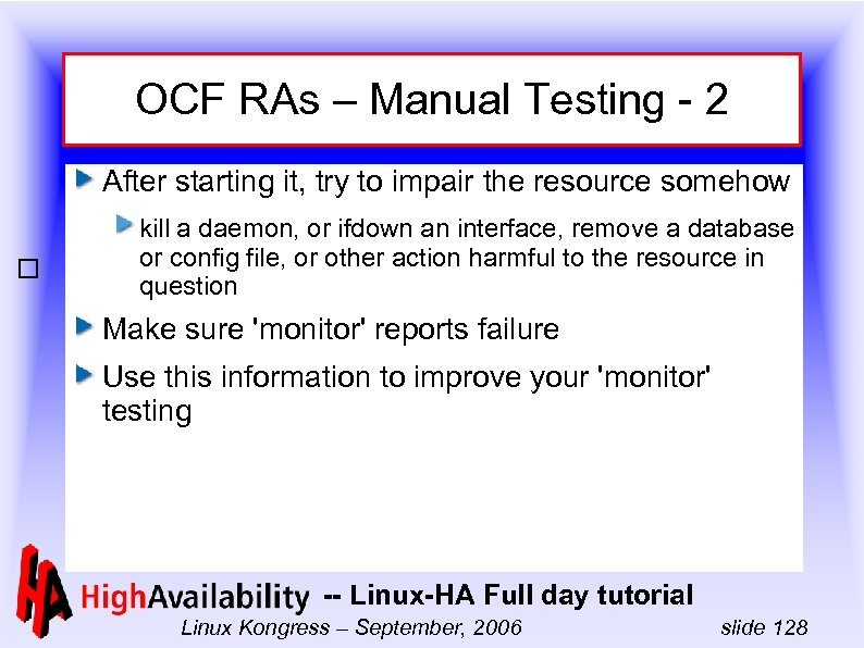 OCF RAs – Manual Testing - 2 After starting it, try to impair the